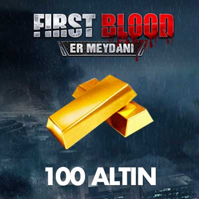100 First Blood Altını