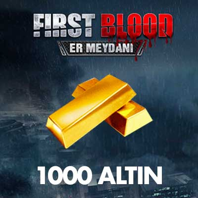 1000 First Blood Altını